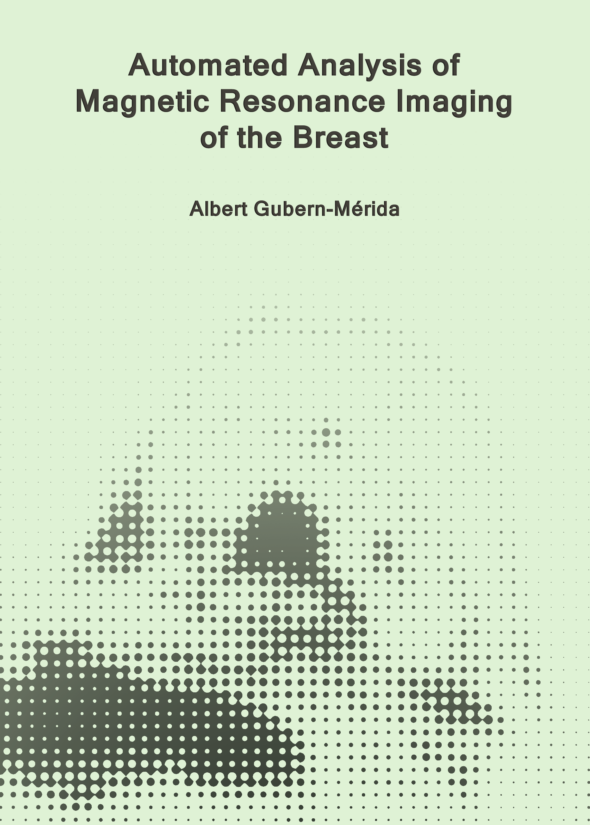 Automated Analysis of Magnetic Resonance Imaging of the Breast